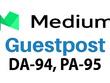 Publish a Guest post on Medium.com DA95 PA80