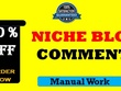 Write  1000 Niche Relevant Blog Comments Backlinks