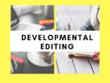 Edit the crap out of your fiction (developmental editing)