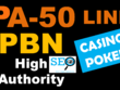 PBN PA 50 High Authority Backlinks for Casino Poker & Gambling