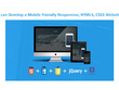 Develop a Mobile Friendly Responsive, HTML5, CSS3 Website
