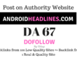 Publish a Guest Post article on AndroidHeadlines.com DA 67