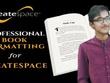 Expert Createspace Formatting Kindle Ebook Book Formatting