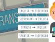 Translate 500 words - English to Slovenian and vice versa