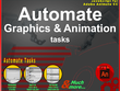 Automate your animation and graphics tasks