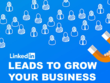 Provide 100 Targeted Leads from LinkedIn for Your Business
