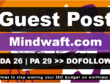 Write and Publish Guest Post On DA 26 Mindwaft.com DoFollow Link