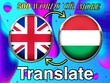 Quality Translation from English to Hungarian or vice versa