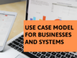 Create a use case document for your business or product