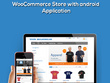 Develop Woo-commerce Website With android application
