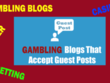 Casino Guest Post for Gambling Poker Sports Betting Online Casin