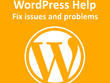 Get any WordPress Issue / Problem fixed - Wordpress fix bug