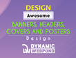 Design awesome banners, headers, covers and posters
