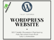 Design Responsive, SEO Friendly, Fast loading, WordPress Website