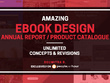 Design amazing ebook / annual report / product catalogue