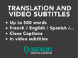 Translate and subtitle your video in French, English or Spanish
