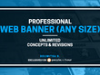 Create a professional web banner - any size