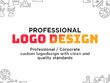 CREATE A PROFESSIONAL LOGO DESIGN FOR YOUR BUSINESS