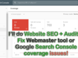 Website SEO Audit and fix google search console coverage issues