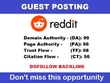 Guest posting with DOFOLLOW backlinks on REDDIT DA 99,PA 96