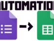 Automate your data flow from Google Forms to Google Spreadsheets