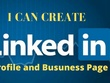 Create and optimize your linkedin profile and business page