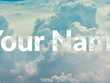 Write your Name or Text Effect behind Cloud or any object