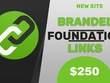 Branded Foundation Links To increase your Domain Authority