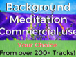 Provide 10 meditation music tracks - Commercial Use