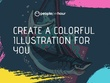 Create a colorful illustration for you