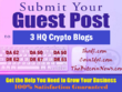 Do 3 HQ Guest Posts on 3 HQ Crypto Blogs with Dofollow Links