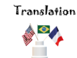 Translate English, French and Portuguese.