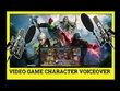 Be Your Video Game Character Voice Over Talent