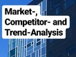 Market-, Competitor- and Trend Analysis