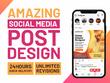 Design Graphic Social Media post for IG, FB, Twitter & Linkedin