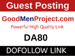 Guest Posts on Goodmenproject, Goodmenproject.com - DA80