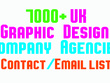 Give you 7000 plus UK GRAPHIC DESIGN Company contact/email list