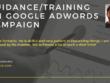 Provide Google Ads Training/Guidance