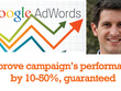 Optimize your campaign's performance by 10% - 50% - Guaranteed!