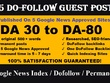 Write & Publish Guest post on 5 Google News approved websites