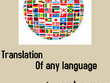Translate any language up to 500 words to any language
