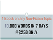 I can Write a 10,000 words  Ebook on any Non-fiction Topics