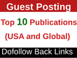 Write and publish guest post in US based top 10 websites