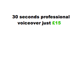 Create 30 seconds of voiceover