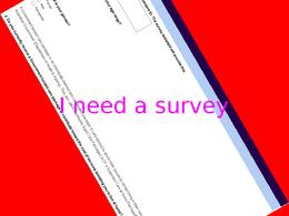 Create a short online survey