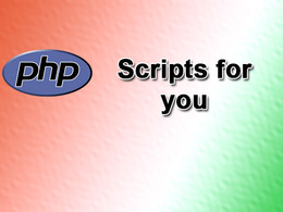 Write PHP scripts for you