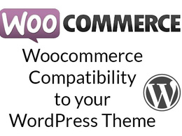 Add woocommerce compatibility to your WordPress theme