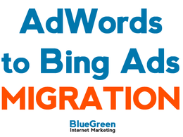 Migrate/duplicate your Google AdWords campaigns to Bing Ads