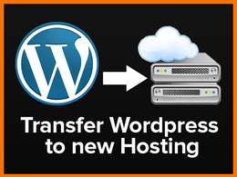 Transfer Wordpress / Website to Hosting