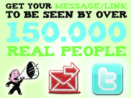 Tweet your Link or Message to 150.000 real Twitter Followers